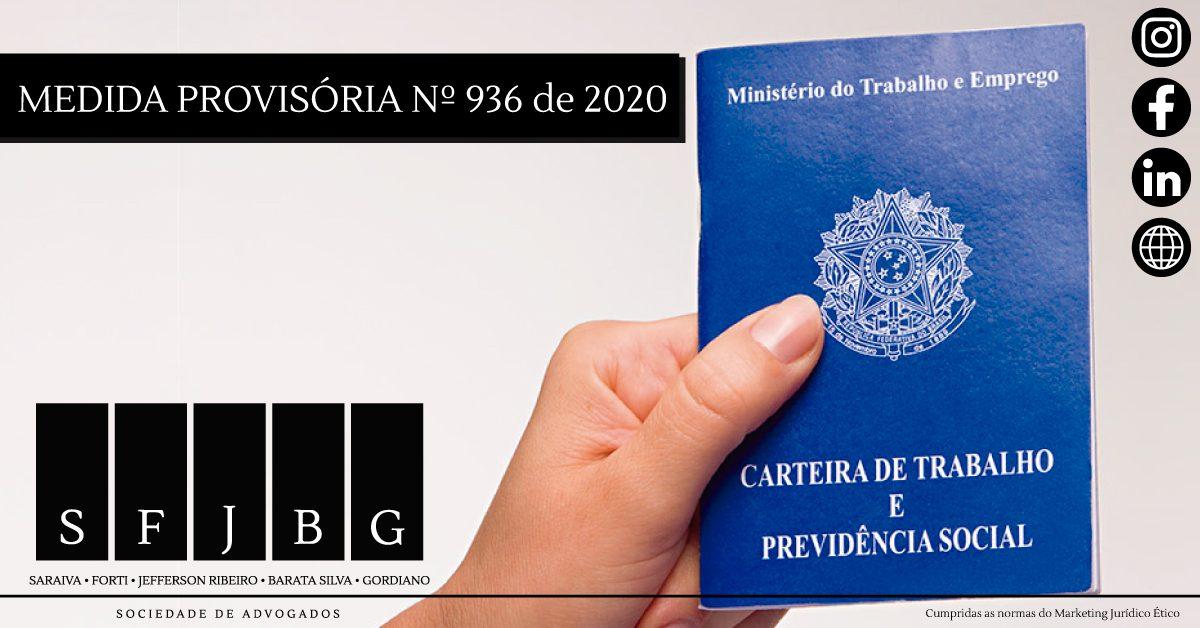 Medida Provisória n° 936, de 1° de Abril de 2020 - SFJBG Advogados